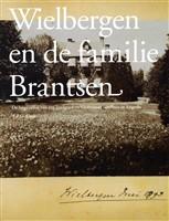 Wielbergen en de familie Brantsen - Auteur: Theo Kralt